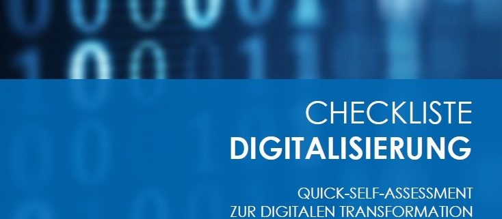 Checkliste Digitalisierung Das Quick-Self-Assessment zur digitalen Transformation